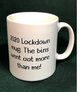 2020 Lockdown Mug. The Bins Went Oot More Than Me! (Mug)