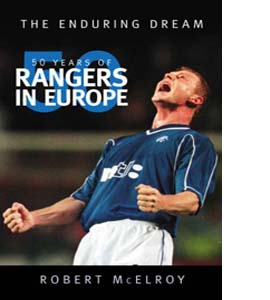 50 Years of Rangers in Europe