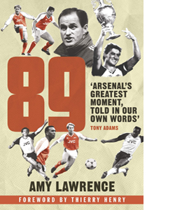 89: Arsenal's Greatest Moment (HB)