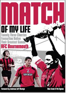 AFC Bournemouth Match of My Life (HB)
