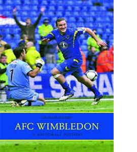 AFC Wimbledon A Pictorial History