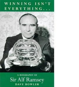 A Biography Of Sir Alf Ramsey (HB)