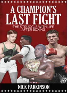 A Champion's Last Fight: The Struggle With Life After Boxing
