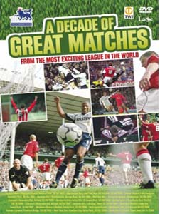 A Decade Of Great Matches (DVD)