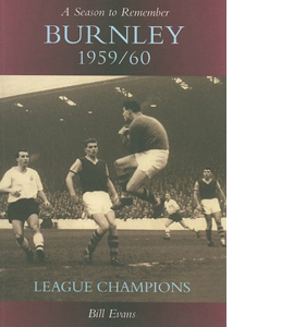 A Season to Remember: Burnley 1959/60