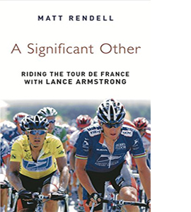 A Significant Other: Riding the Centenary tour de France with La