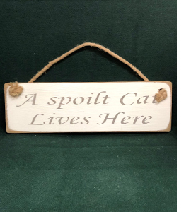 A Spoilt Cat Lives Here (Sign)