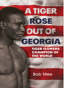 A Tiger Rose Out of Georgia (HB) ...
