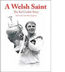 A Welsh Saint : The Kel Coslett Story (HB)