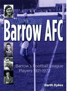 A Who's Who of Barrow AFC: Barrow's Football League Players 1921