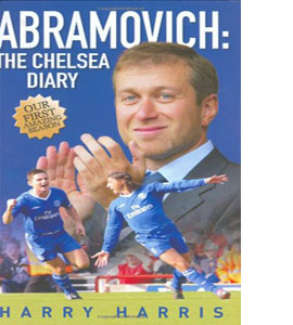 Abramovich : The Chelsea Diary (HB)