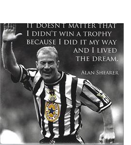 Alan Shearer Quote (Ceramic Coaster)