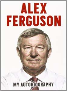 Alex Ferguson My Autobiography (HB)