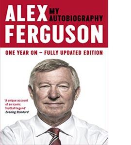 Alex Ferguson My Autobiography (Updated)