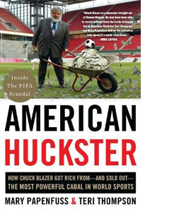 American Huckster: How Chuck Blazer Got Rich