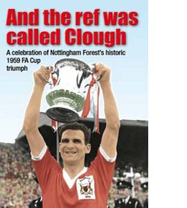 And the Ref Was Called Clough (HP)
