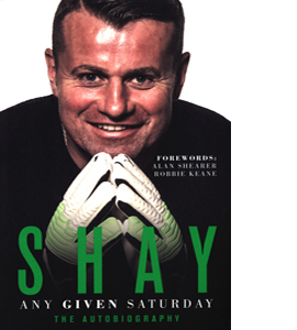 Any Given Saturday: Shay Given Autobiography
