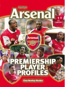 Arsenal: Premiership Player Profiles (HB)