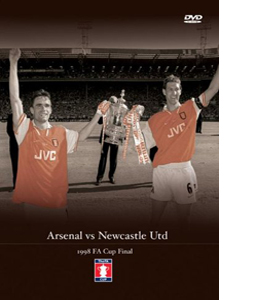 Arsenal v Newcastle Utd: 1998 FA Cup Final (DVD)