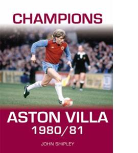 Aston Villa Champions 1980-1981