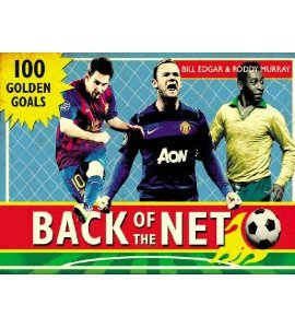 Back of the Net: 100 Golden Goals (HB)