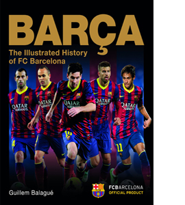 Barca: The Official Illustrated History of FC Barcelona (HB)