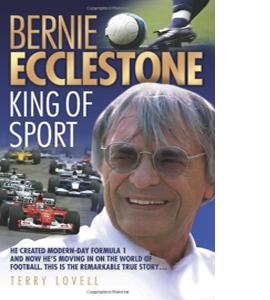 Bernie Ecclestone - King of Sport