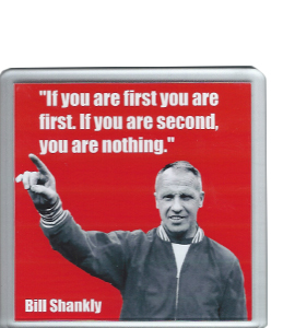 Bill Shankly Quote (Coaster)