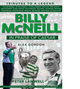 Billy McNeil: In Praise of Caesar (HB)