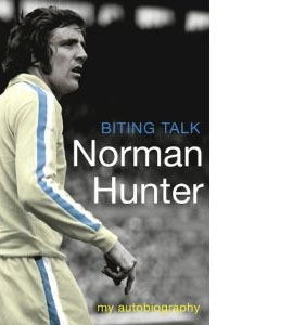 Biting Talk - Norman Hunter (HB)