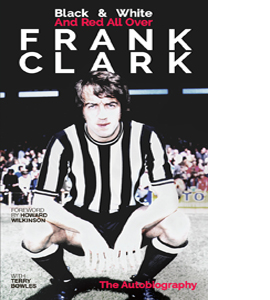 Black & White and Red All Over Frank Clark (Signed Copy)