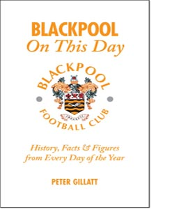 Blackpool FC On This Day (HB)