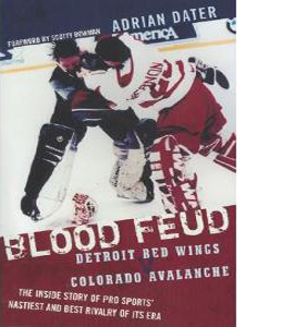 Blood Feud - Detroit Red Wings v Colorado Avalanche