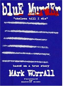 Blue Murder : Chelsea Till I Die