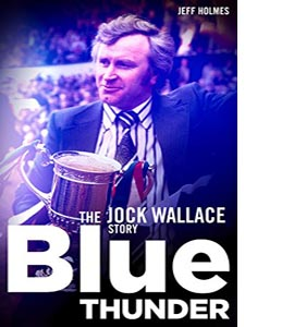 Blue Thunder: The Jock Wallace Story (HB)
