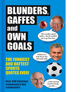Blunders, Gaffes and Own Goals (HB)