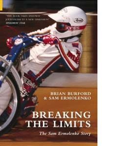 Breaking the Limits: The Sam Ermolenko Story