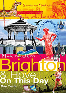 Brighton & Hove on This Day (HB)