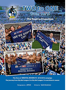 Bristol Rovers: Two to One: The Road to Promotion