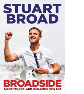 Broadside: How We Regained the Ashes