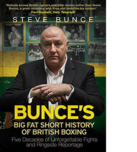 Bunce's Big Fat Short History Of British Boxing (HB)