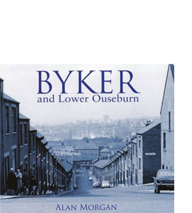 Byker and Lower Ouseburn