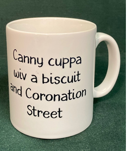 Canny Cuppa Wiv A Biscuit And Coronation Street (Mug)