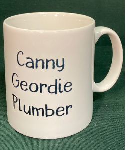 Canny Geordie Plumber (Mug)