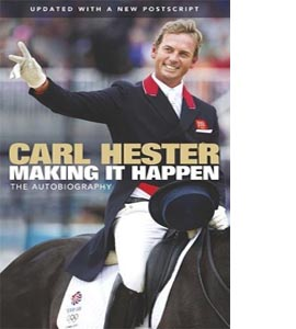 Carl Hester: Making It Happen