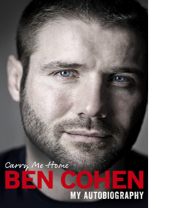 Carry Me Home: My Autobiography (HB)