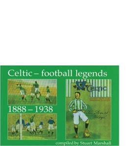 Celtic Football Legends 1888-1938