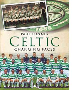 Celtic : Changing Faces