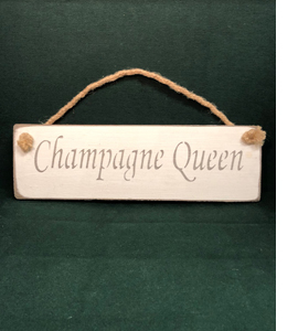 Champagne Queen (Sign)