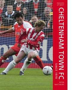 Cheltenham Town FC Since 1970
